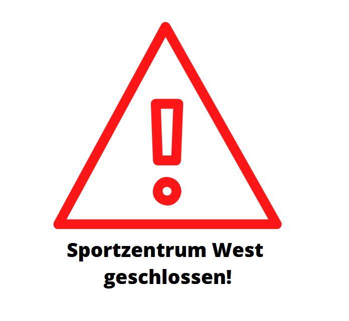 Trainings- und Sportbetrieb im Sportzentrum West eingestellt – Geschäftsstelle besetzt